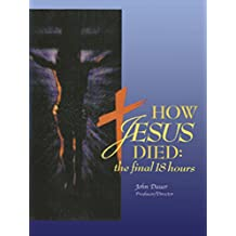How Jesus Died:The Final 18 Hours [OV]
