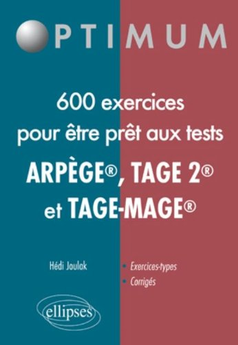 Russir les Tests en 650 Exercices (Tage-Mage(R) Tage 2 Arpege)