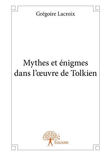 Mythes et énigmes dans l'oeuvre de Tolkien