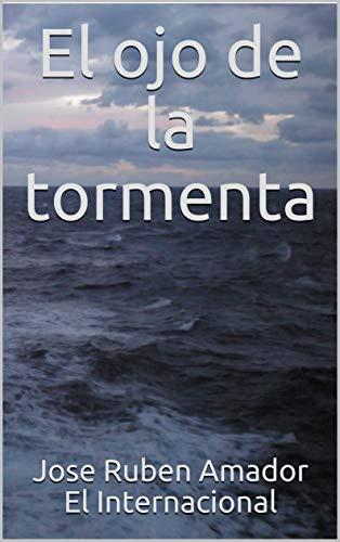 El ojo de la tormenta (Peones y Reyes nº 1) eBook: El ...
