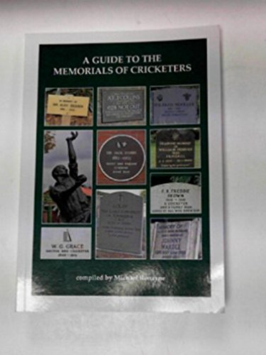 A Guide to the Memorials of Cricketers por Michael Ronayne