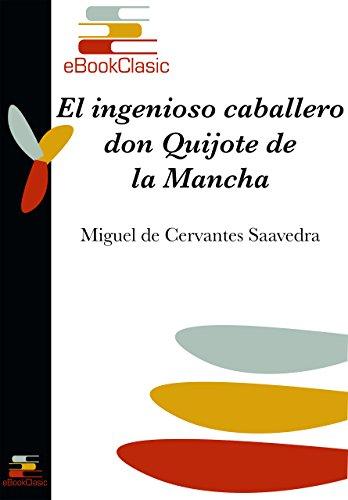 El ingenioso caballero don Quijote de la Mancha (Anotado) por Miguel de Cervantes Saavedra