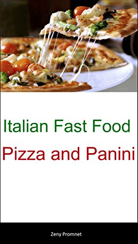 italian-fast-food-pizza-and-panini-english-edition