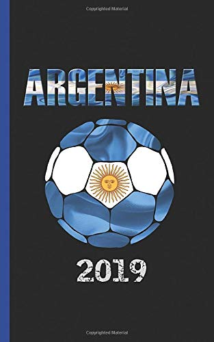Argentina Flag Soccer Ball Journal - Notebook: Patriotic Argentine National DIY Writing Note Book - 100 Lined Pages + 8 Blank Sheets, Small Travel Size 5x8