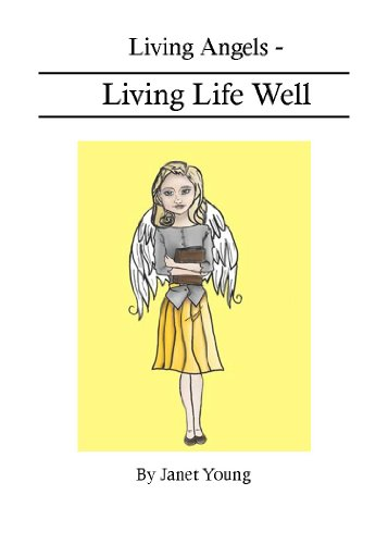Living Angels - Living Life Well