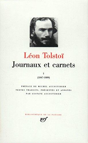 Tolstoï : Journaux et Carnets, tome I 1847-1889