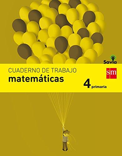 Cuaderno de matemáticas. 4 Primaria. Savia - 9788467592924