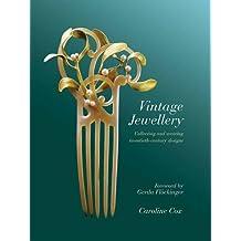 Vintage Jewellery by Caroline Cox (2015-10-08)