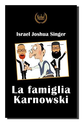 La famiglia Karnowski (Nobel classici riscoperti della letteratura e narrativa mondiale)