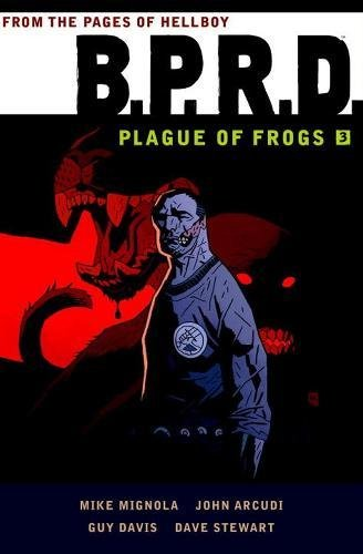 bprd-3-plague-of-frogs