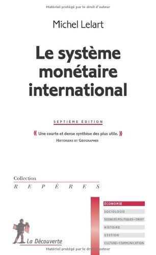 SYSTEME MONETAIRE INTERNATIONA