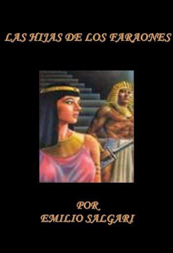 Las Hijas de los Faraones por Emilio Salgari
