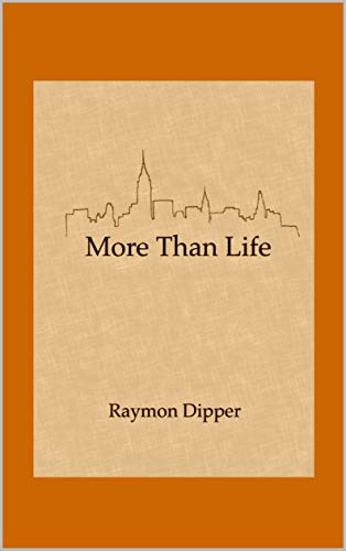 More Than Life (English Edition)