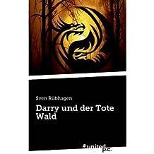 BY Rubhagen, Sven ( Author ) [ DARRY UND DER TOTE WALD (GERMAN) ] Jan-2014 [ Paperback ]