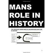 Mans Role in History: Low Priced Black and White Edition