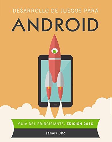 Desarrollo de juegos para Android. Edición 2016 (Títulos Especiales)