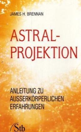 Astral-Projektion: Anleitung zu außerkörperlichen Erfahrungen