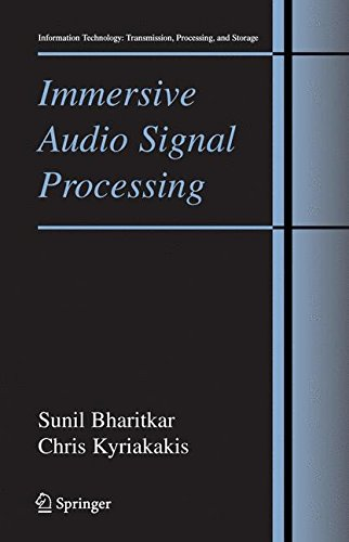 Immersive Audio Signal Processing (Information Technology: Transmission, Processing and Storage)