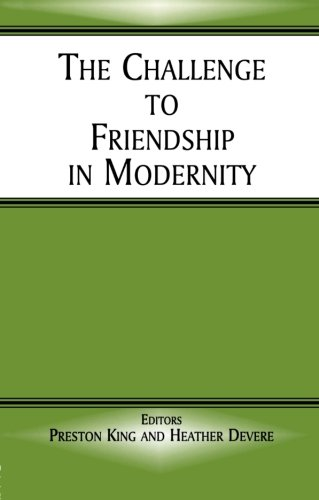 The Challenge to Friendship in Modernity