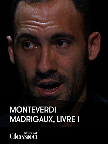 Monteverdi - Madrigale, Buch I