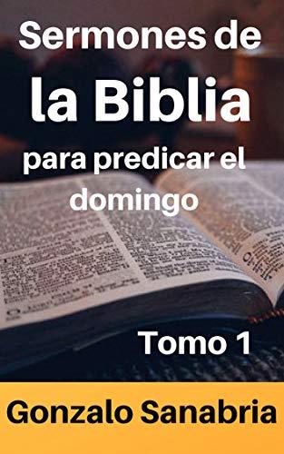 Sermones Cristianos: para predicar el domingo (Spanish Edition