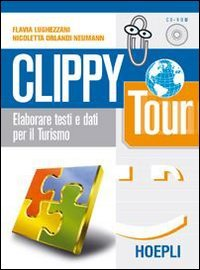 Clippy Tour. Per le Scuole superiori