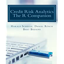 Credit Risk Analytics: The R Companion