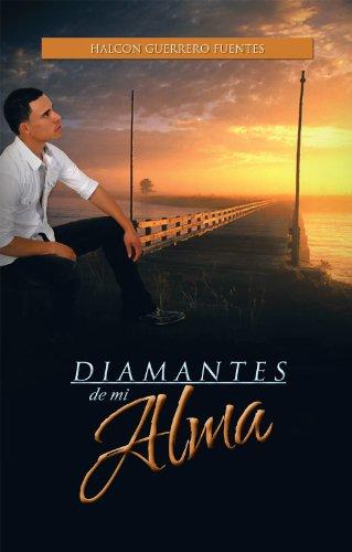 Diamantes De Mi Alma por Halcon Guerrero Fuentes