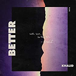 Khalid | Format: MP3-DownloadVon Album:Better [Clean]Erscheinungstermin: 14. September 2018 Download: EUR 1,29
