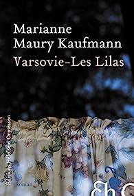 Varsovie - Les Lilas par Marianne Maury Kaufmann