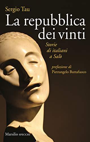La repubblica dei vinti: Storie di Italiani a