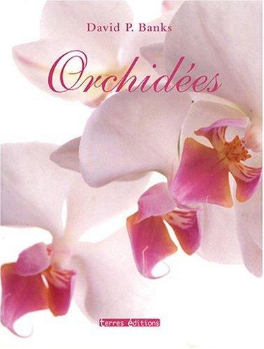 Orchidées Culture et Variétés