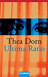 Ultima Ratio (German Edition)
