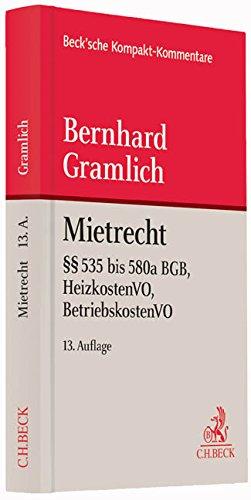Mietrecht: Bürgerliches Gesetzbuch (§§ 535 bis 580a BGB), Betriebskostenverordnung, Heizkostenverordnung (Beck'sche Kompakt-Kommentare)