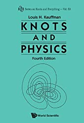 Knots and Physics: 53 (Series on Knots and Everything)