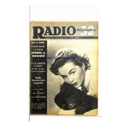 RADIO TELEVISION 52 [No 385] du 09/03/1952 - SPORTS ET MUSIQUE - LA VIE PARISIENNE EN IMAGES - LES ARTISTES DE MAX FAVALELLI ET YVES GROSRICHARD - VERA MOLNAR.