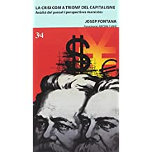Crisi com a trionf del capitalisme, La