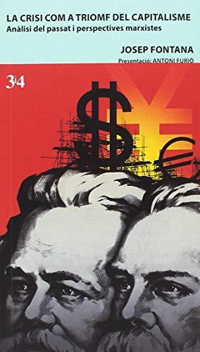 Crisi com a trionf del capitalisme, La por JOSEP FONTANA