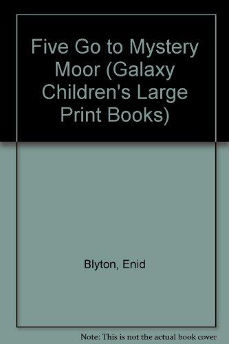 Ennid Blyton's Five go to Mystery Moor