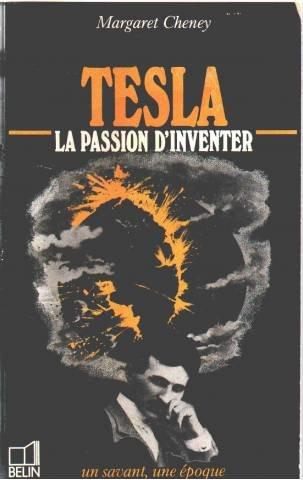 Tesla : 1856-1943, la passion d'inventer