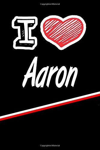 Aaron: I Love Name Writing Journal por Rob Cole