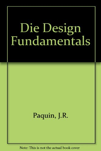 Die Design Fundamentals: Workbk