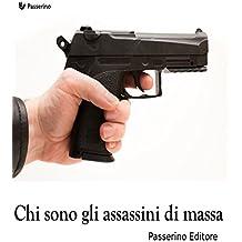 Chi sono gli assassini di massa