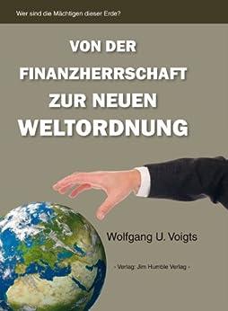 Von der Finanzherrschaft zur neuen Weltordnung