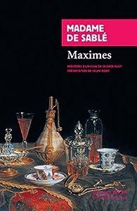 Maximes précédées de La femme en France par marquise de Sablé Madeleine de Souvré