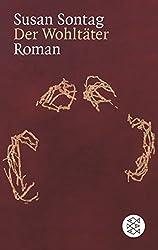 Der Wohltäter: Roman