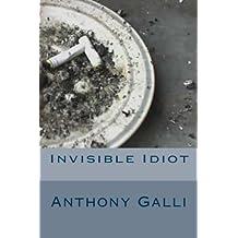 Invisible Idiot
