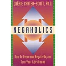 How to Overcome Negativity by C Carter-Scott (1994-06-05)
