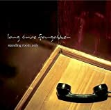 Songtexte von Long Since Forgotten - Standing Room Only