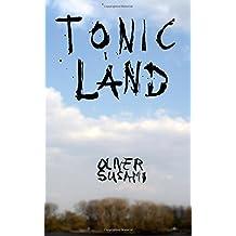 Tonicland: Teil 2, Die Zone